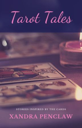 Tarot Tales by XandraPenclaw