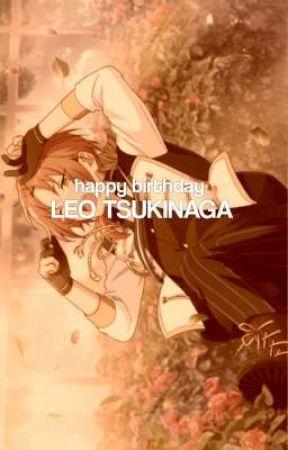 ¡ HAPPY BIRTHDAY, LEO TSUKINAGA !  by tsqkasa