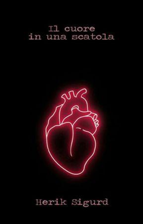 Il cuore in una scatola by HerikSigurd