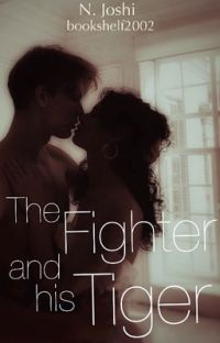 The Fighter and His Tiger (Unexpected Love #1) cover