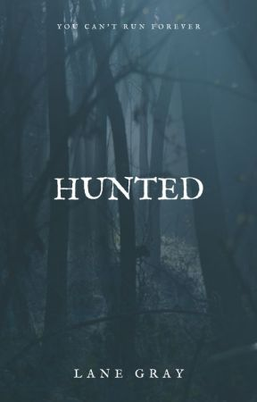 Hunted by raylor17