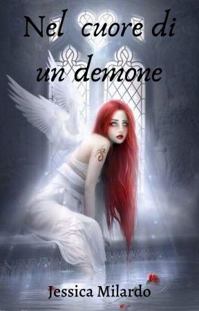 Nel cuore di un demone by JessicaMilardo