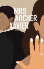 Mrs Archer Xavier | Manu Rios [On Hold] by lostdoe