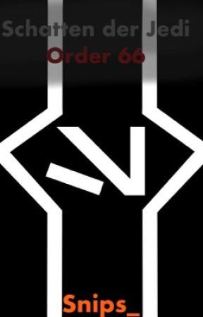Schatten der Jedi - Order 66 by Snips_