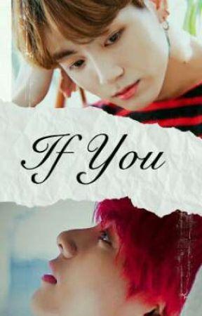 If You [kth + jjk] by Nurtinichan
