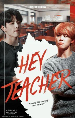 Hey, teacher! (jjk+pjm) by gucciqeen