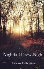 Nightfall Drew Nigh by RainbowUniPenguins