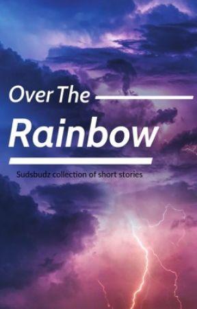 Over the Rainbow by sudsbudz