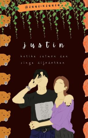 JUSTIN [ REVISI ] by daadindaada_