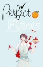 perfect flaws|| yandere simulator various x reader [rewrite] (DISCONTINUED) by Novatelia
