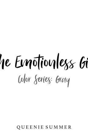 The Emotionless Girl by SummerSnow_10