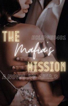 The Mafia's Mission by eclipse0401