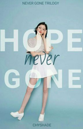 Hope, Never Gone (NG TRILOGY #1) by chyshade