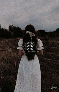 ALWAYS ⋫ ᴛʜᴇ ᴡɪᴛᴄʜᴇʀ cover