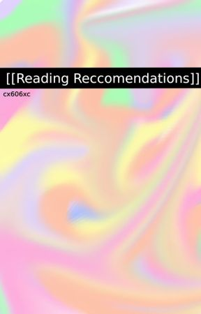 [[My Recommended Stories]] by cx606xc