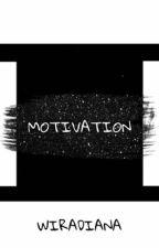 motivation by wiradianaa