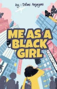 Me As A Black Girl cover