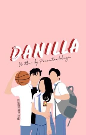 DANILLA by pencintamilodingin