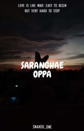 SARANGHAE OPPA by snakeu_one