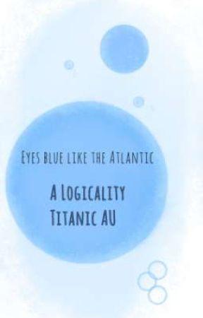 Eyes Blue Like the Atlantic by Snak30fL1es