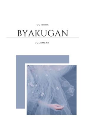 byakugan ━ oc book.  by juliiment