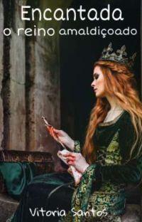 Encantada - O reino amaldiçoado cover