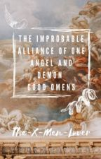 The Improbable Alliance of One Angel and Demon~ Good Omens  by The-X-Men-Lover
