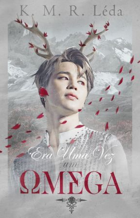 ♛Era uma vez um Ωmega♛ • ABO • Jikook by K_M_R_Leda