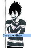 Save Me Mirio (MiriTama) (SZÜNETEL)  cover