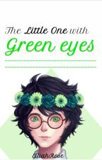 The Little One with Green Eyes by Elliahrose