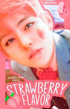 Strawberry flavor ' ⃟ ཹ։❀ ፧  KV ❏ Próximamente by taeconcafe