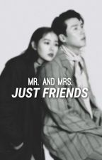 Mr. and Mrs. Just Friends by moonrivcrrs