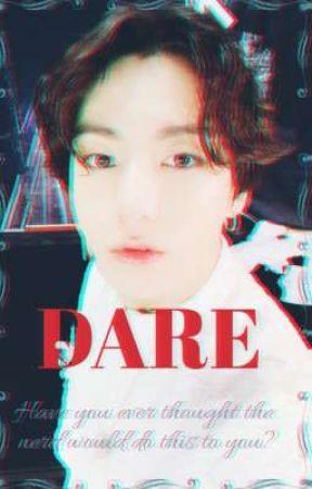 Dare || Jungkook BTS FF by shortychimchim1995