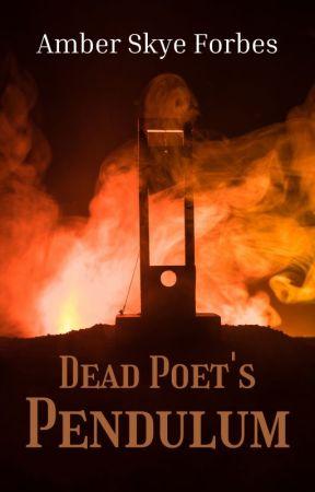 Dead Poet's Pendulum by AmberForbes
