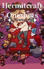 Hermitcraft Oneshots by DarkMoon9058