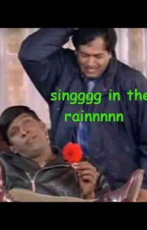 singgg in the rainnnn by tamilmemes