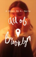All Of Brooklyn by karmmarie