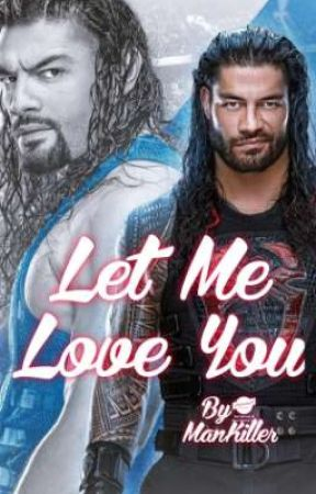 Let Me Love You by ManKiller