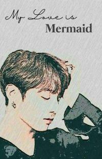 My Love Is Mermaid  cover