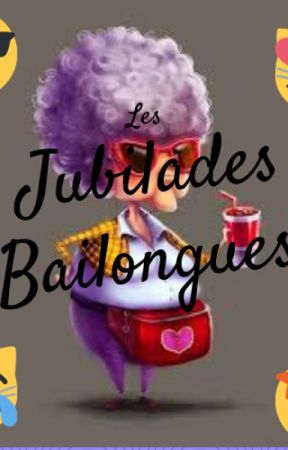 Les 6 Jubilades Bailongues by Glorburg96