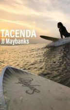 TACENDA - JJ Maybanks by avocadohoessss