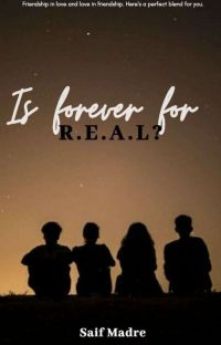 Is forever for R.E.A.L? cover