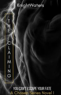 THE CLAIMING (The Chosen Series #1) cover