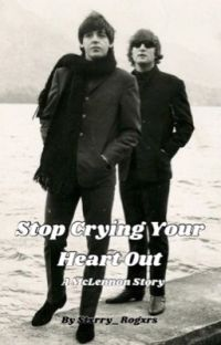 Stop Crying Your Heart Out - McLennon AU cover