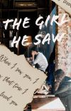 The Girl He Saw [COMPLETED] cover