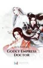 Godly Empress Doctor ₂ by adriannemonina