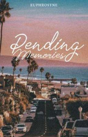 Pending Memories (Centrous #1) by euphrosyne-