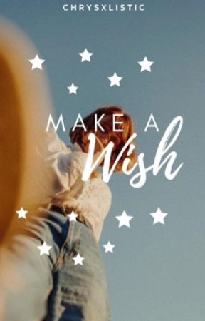Make a Wish | ✓ by chrysxlistic