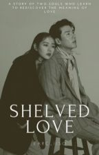 Shelved Love by earc_iiso