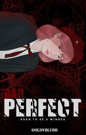 Bad Perfect  by lovelyarea